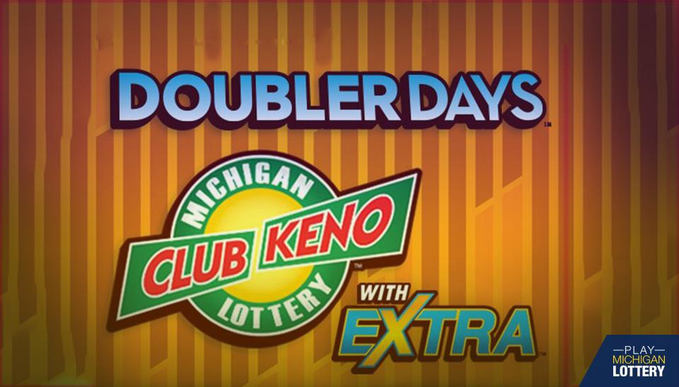 Doubler Days Returns to Club Keno